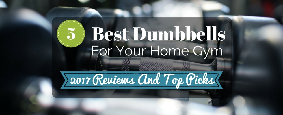 best dumbbells for home