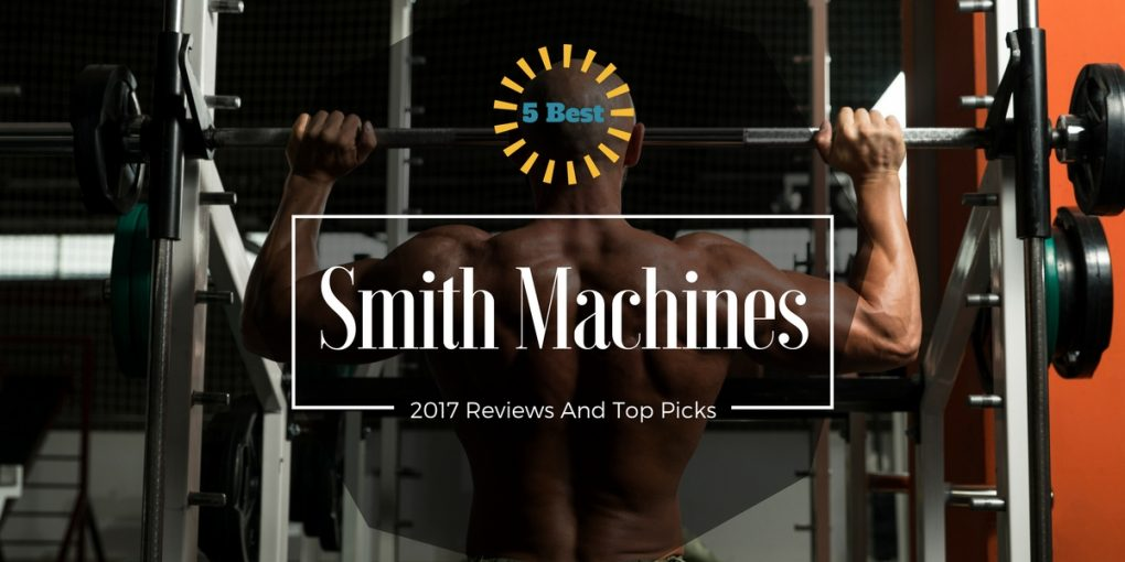 best smith machine